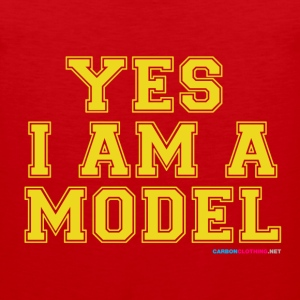 Yes I Am A Model - Men's Premium Tank