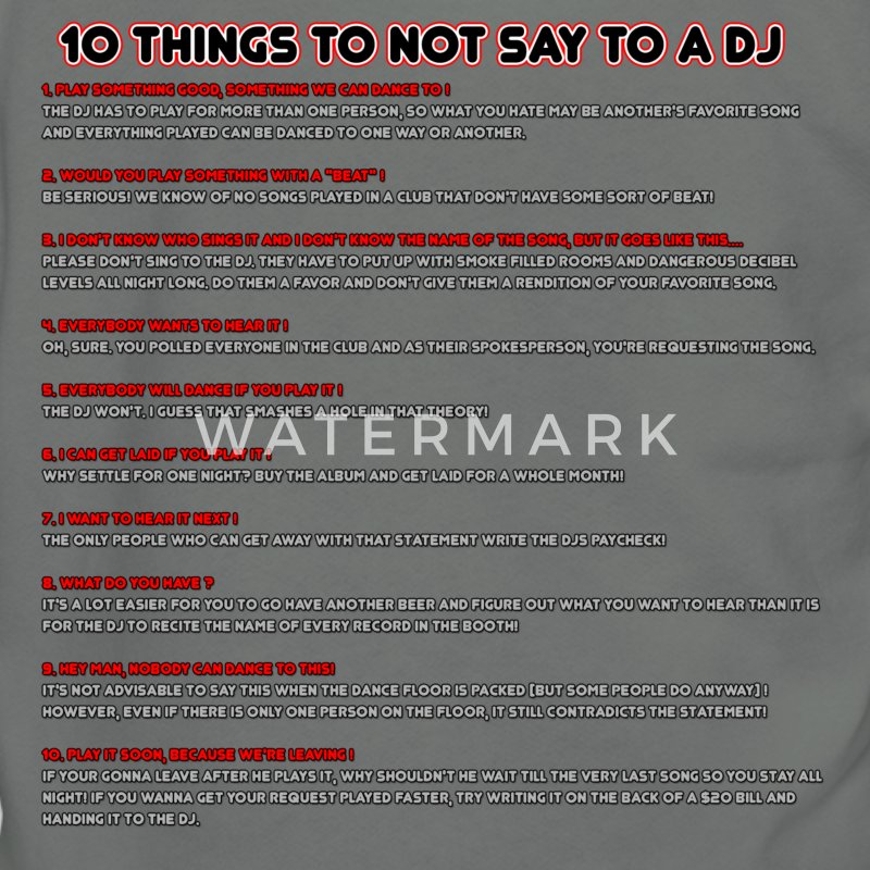 10 Things To Not Say To A DJ - Unisex Fleece Zip Hoodie by American Apparel