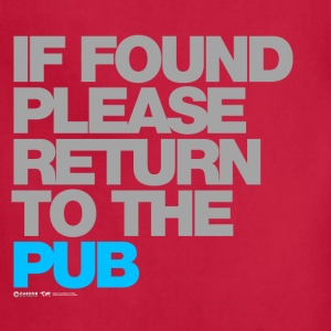 If Found Please Return To The Pub - Adjustable Apron