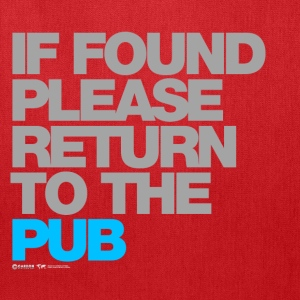 If Found Please Return To The Pub - Tote Bag