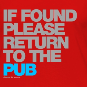 If Found Please Return To The Pub - Women's Premium Long Sleeve T-Shirt