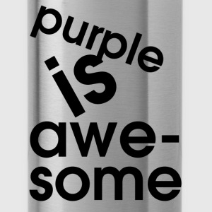 Purple Purple is awesome T-Shirts - Water Bottle