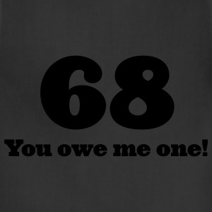 Chocolate 68 - You owe me one (1c, ENG) T-Shirts - Adjustable Apron