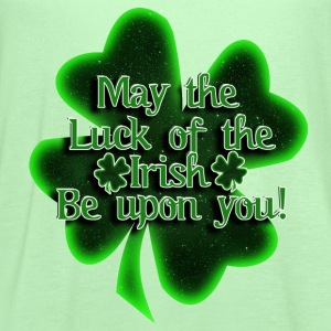 MAY THE LUCK OF THE IRISH... - Women's Flowy Tank Top by Bella
