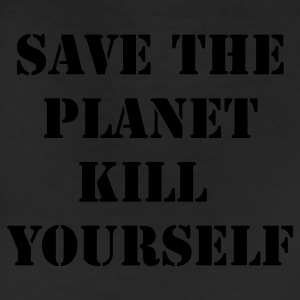 Black save the planet kill yourself T-Shirts - Leggings