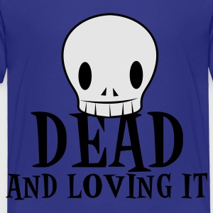 Turquoise dead and loving it SKULL emo fashion Kids' Shirts - Toddler Premium T-Shirt