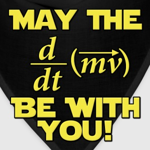 May The Force Be With You Physics Geek T-Shirts - Bandana