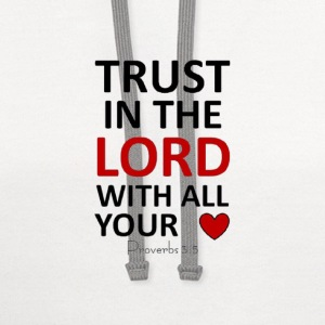 Trust in the lord - Contrast Hoodie