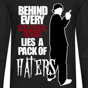 HATERS BEHIND ME - Men's Premium Long Sleeve T-Shirt
