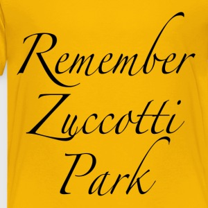 Occupy Remember Zuccotti Park Kids' Shirts - Toddler Premium T-Shirt