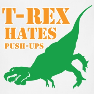 Funny Gym Shirt - T-Rex hates Push-Ups - Adjustable Apron