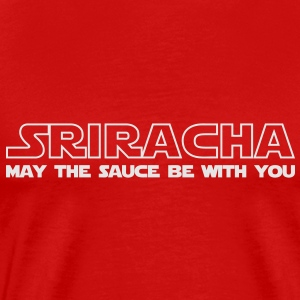 Sriracha May The Sauce Be With You - Men's Premium T-Shirt