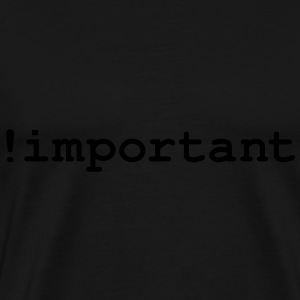 CSS Important Declaration - Men's Premium T-Shirt