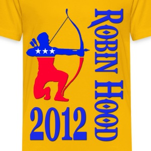 Robin Hood 2012 - Occupy Protests Kids' Shirts - Toddler Premium T-Shirt