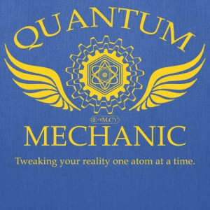 QUANTUM MECHANIC - O - Tote Bag