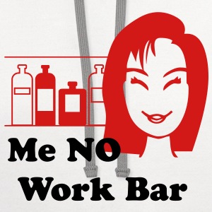 Me No Work Bar T-Shirts - Contrast Hoodie