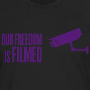 our freedom is filmed T-Shirts - Men's Premium Long Sleeve T-Shirt