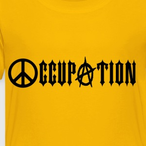Occupation Occupy Wall Street Peace Anarchy Kids' Shirts - Toddler Premium T-Shirt