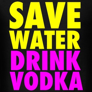 Save Water Drink Vodka Funny Party Neon Tanktop Sleeveless Shirt - Men's T-Shirt