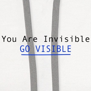 You Are Invisible GO VISIBLE T-Shirts - Contrast Hoodie