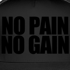 No Pain No Gain Tank Tops - Trucker Cap