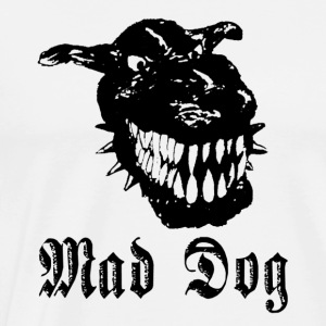 Mad Dog - Men's Premium T-Shirt