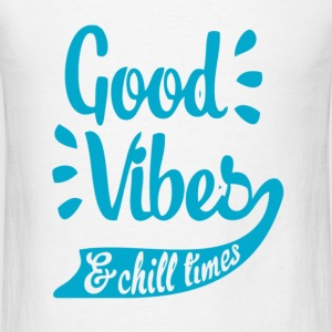 Good Vibes & Chill Times Tank Tops - Men's T-Shirt