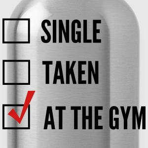 Single. Taken. At the Gym Tank Tops - Water Bottle