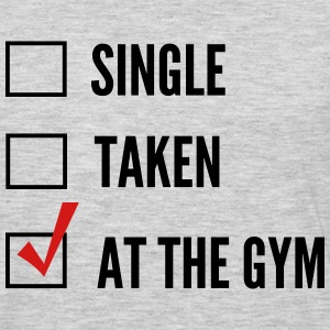 Single. Taken. At the Gym Tank Tops - Men's Premium Long Sleeve T-Shirt