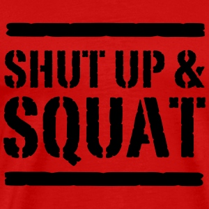 Shut Up and Squat Tank Tops - Men's Premium T-Shirt