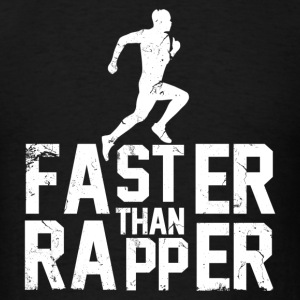 faster_than_rapper Tank Tops - Men's T-Shirt