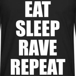 Eat Sleep Rave Repeat EDM Design Tank Tops - Men's Premium Long Sleeve T-Shirt