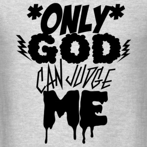 only god is the judge Tank Tops - Men's T-Shirt