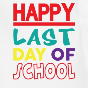 HAPPY LAST DAY OF SCHOOL T-Shirts - Adjustable Apron