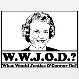 W.W.J.O.D. What would Justice O'Connor Do? T-Shirts - Men's Premium Tank