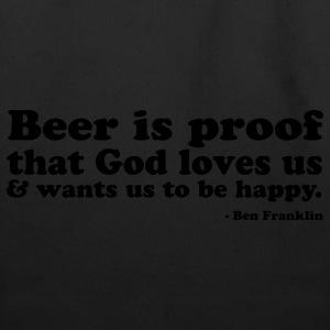 Beer Is Proof God Loves Us - Eco-Friendly Cotton Tote