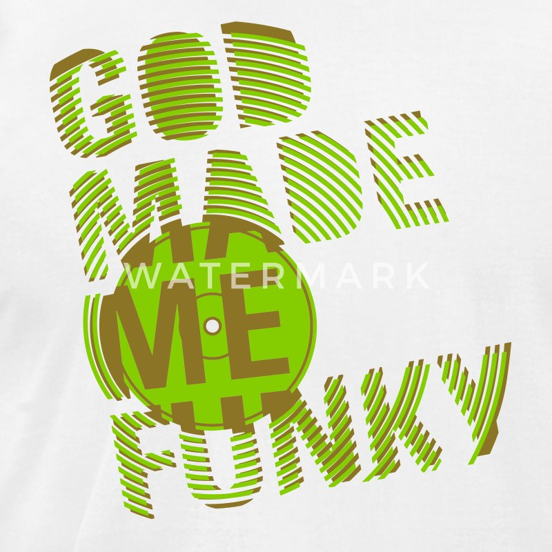 White GOD MADE ME FUNKY (12 INCH) T-Shirts - Men's T-Shirt by American Apparel