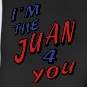 White I'm The Juan For You Long Sleeve Shirts - Leggings