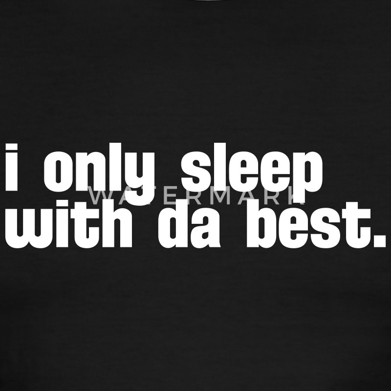 Black/white i sleep only with da best T-Shirts - Men's Ringer T-Shirt