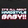 Black It's All About Hardstyle Baby Sweatshirts - Kids' Hoodie