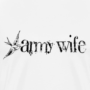 ARMY WIFE W/ SWALLOW HOODIE - Men's Premium T-Shirt