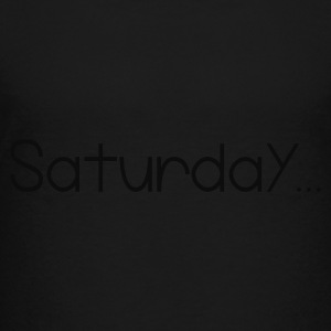 Black Favorite Day Saturday Sweatshirts - Toddler Premium T-Shirt