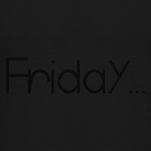Black Favorite Day Friday Sweatshirts - Toddler Premium T-Shirt