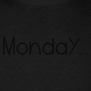 Black Favorite Day Monday Sweatshirts - Men's T-Shirt
