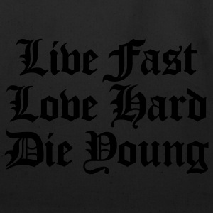 Black live fast love hard T-Shirts - Eco-Friendly Cotton Tote