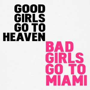 White bad girls go to miami Hoodies - Men's T-Shirt