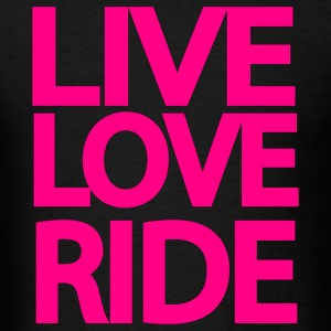 Live Love Ride Long Sleeve Shirt - Men's T-Shirt