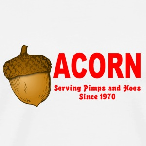 White Acorn Serving Pimps and Hoes Since 1970 Buttons - Men's Premium T-Shirt