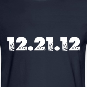 Navy 12.21.12 2012 The End of the World? Sweatshirts - Men's Long Sleeve T-Shirt