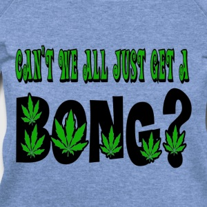 Spider red Can't We All Just Get a Bong Marijuana T-Shirts - Women's Wideneck Sweatshirt